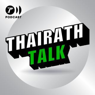 THAIRATH TALK PODCAST